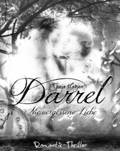 Darrel nie vergessene Liebe